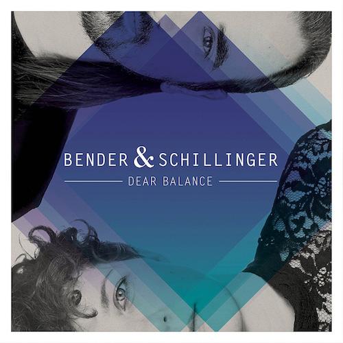 "BENDER & SCHILLINGER ""Dear Balance"""