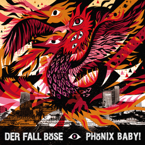 """DER FALL BÖSE """"Phönix Baby!"""""""
