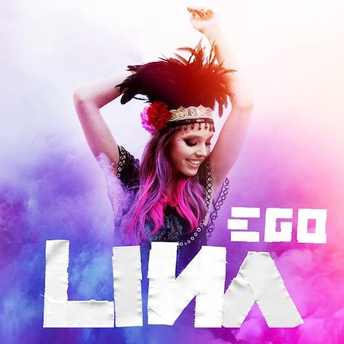 """LINA """"EGO"""""""