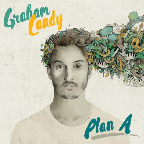 """GRAHAM CANDY""""Plan A"""""""
