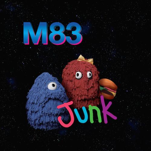 """M83 """"Junk"""""""