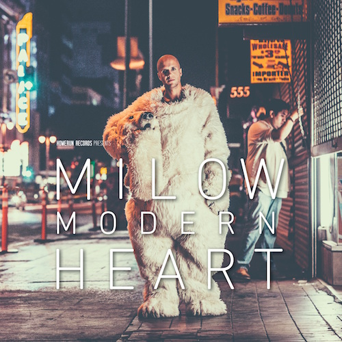 """MILOW """"Modern Heart"""""""
