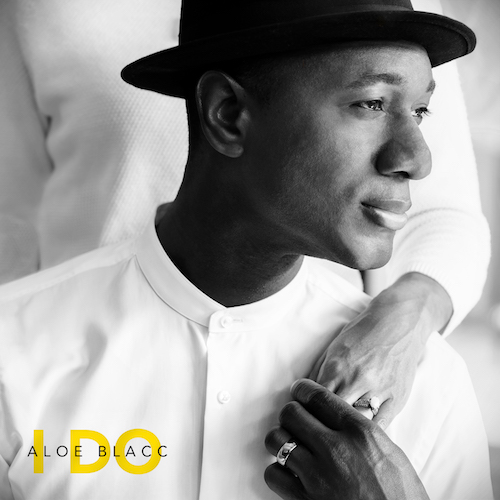 "ALOE BLACC ""I Do"" (Single)"