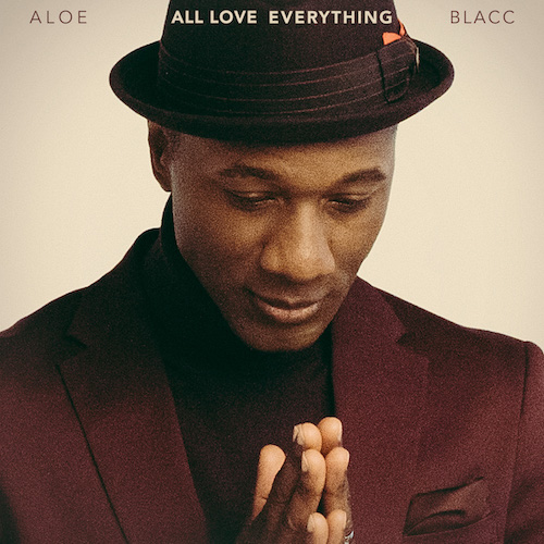 "ALOE BLACC ""All Love Everything"" (Album) VÖ: 02.10.20"