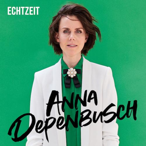 """ANNA DEPENBUSCH """"Echtzeit"""" (Album)"""