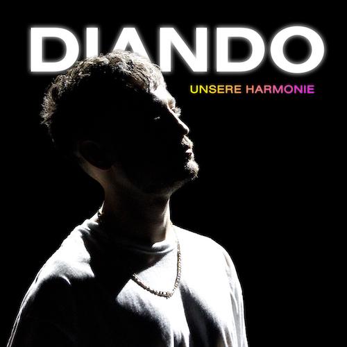 "DIANDO ""Unsere Harmonie"" (Single) VÖ: 09.04.21"