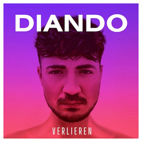"DIANDO ""Verlieren"" (Single) VÖ: 29.01.21"