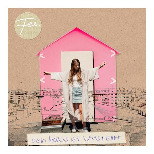 "FEE. ""Dein Haus ist umstellt"" (Single) VÖ: 18.09.20"