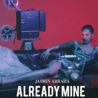 Cover_JasminAbraha_Single_Cover__AlreadyMine_72dpi_500px