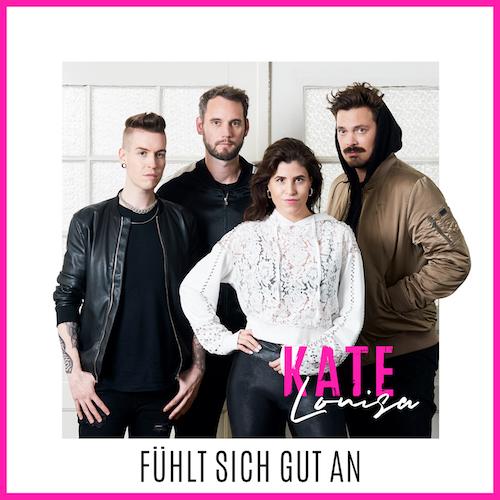 "KATE LOUISA ""Fühlt sich gut an"" (EP) VÖ: 11.12.20"