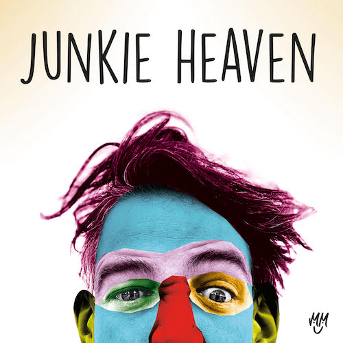 "MENSCH MORITZ ""Junkie Heaven"" (Single) VÖ: 25.06.21"
