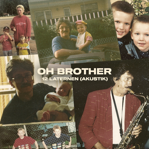 """OH BROTHER """"12 Laternen"""" (Akustik) Single VÖ: 27.11.20"""