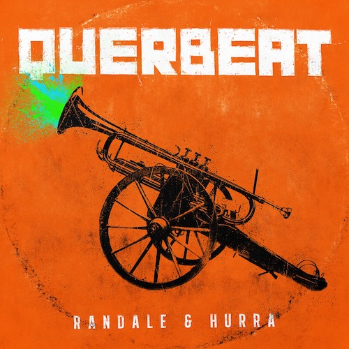 "QUERBEAT ""Randale & Hurra"""