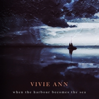 VIVIE_ANN_AlbumCover_When_The_Harbour_Becomes_The_Sea_1500