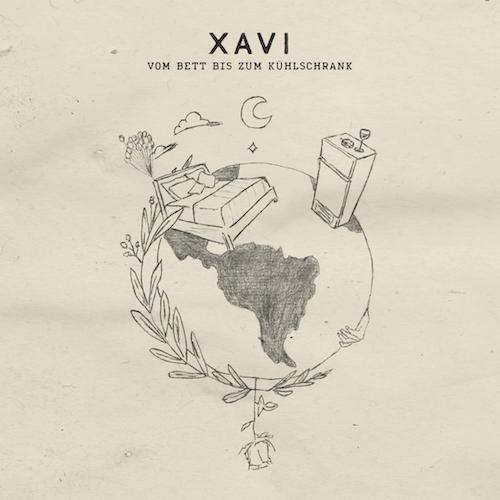 """XAVI """"Vom Bett bis zum Kühlschrank"""" (EP)"""