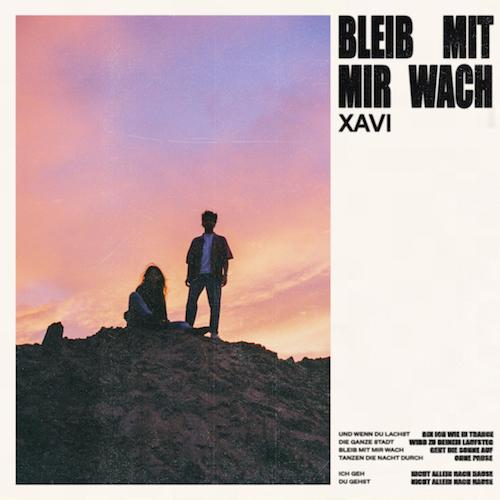 "XAVI ""Bleib mit mir wach"" (Single) VÖ: 02.10.20"
